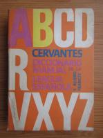 F. Alvero Frances - Cervantes. Diccionario manual de la lengua espanola (volumul 2)