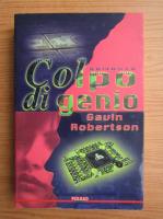 Anticariat: Gavin Robertson - Colpo di genio
