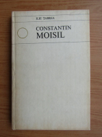 Anticariat: Ilie Tabrea - Constantin Moisil