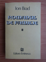 Anticariat: Ion Brad - Romanul de familie (volumul 2)