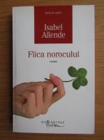 Anticariat: Isabel Allende - Fiica norocului