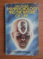 Anticariat: John L. Randall - Parapsychology and the nature of life