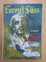 Lion Feuchtwanger - Evreul Suss (1945)