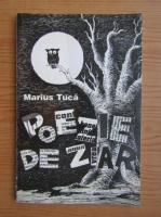 Marius Tuca - Poezie de ziar