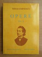 Anticariat: Mihai Eminescu - Opere, volumul 2. Poezii tiparite in timpul vietii