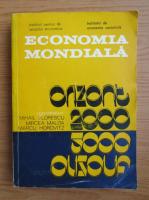Mihail Florescu - Economia mondiala. Orizont 2000