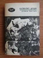 Anticariat: Octavian Goga - Cantece fara tara