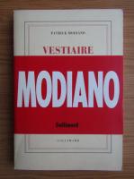 Patrick Modiano - Vestiaire de l'enfance