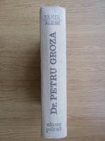 Anticariat: Petru Groza - Articole, cuvantari, interviuri