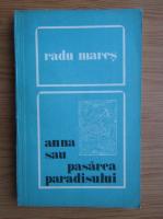 Radu Mares - Anna sau pasarea paradisului