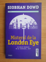 Anticariat: Siobhan Dowd - Misterul de la London Eye