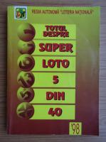 Totul despre super loto 5 din 40