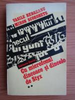Vasile Rebreanu - Cu microfonul dincoace si dincolo de Styx (volumul 2)