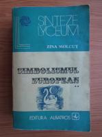 Anticariat: Zina Molcut - Simbolismul European (volumul 2)