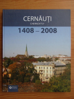 Alexandrina Cernov - Cernauti, 1408-2008