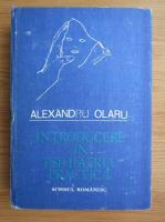 Anticariat: Alexandru Olaru - Introducere in psihiatria practica