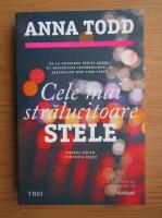 Anna Todd - Cele mai stralucitoare stele