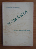 Anticariat: Ecaterina Goga - Romania, volumul 1. Curs de romanistica
