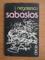 Ion Negoitescu - Sabasios