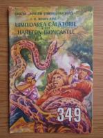 Anticariat: J. H. Rosny Aine - Uimitoarea calatorie a lui Hareton Ironcastle, nr. 349