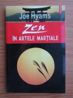 Anticariat: Joe Hyams - Zen in artele martiale