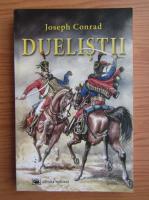 Joseph Conrad - Duelistii