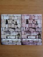 Leon Poliakov - Istoria antisemitismului (volumele 1 si 2)