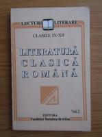 Anticariat: Literatura clasica romana. Clasele IX-XII (volumul 2)