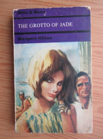 Anticariat: Margery Hilton - The grotto of Jade