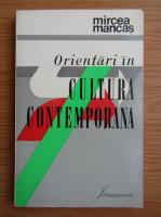 Anticariat: Mircea Mancas - Orientari in cultura contemporana