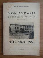 Nic. Popescu-Colentina - Monografia Scolii Generale Nr. 39, Bucuresti