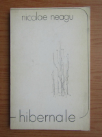 Anticariat: Nicolae Neagu - Hibernale