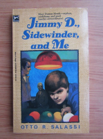 Anticariat: Otto R. Salassi - Jimmy D., Sidewinder, and me