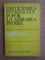 Anticariat: Paul Marinescu - Participarea intregului popor la apararea patriei