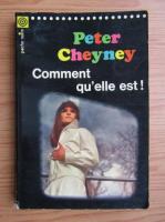 Peter Cheyney - Comment qu'elle est