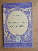 Anticariat: Prosper Merimee - Mateo Falcone Colomba (1938)