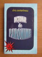Silviu Constantinescu - Dictionar de paronime uzuale