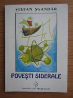 Anticariat: Stefan Sgandar - Povesti siderale