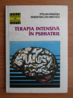 Stelian Randasu - Terapia intensiva in psihiatrie