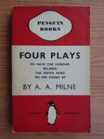 A. A. Milne - Four plays