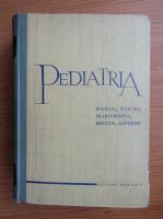 Anticariat: Alfred D. Rusescu - Pediatria. Manual pentru invatamantul medical superior