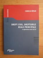Anticariat: Corneliu Birsan - Drept civil. Drepturile reale principale in reglementarea noului Cod civil