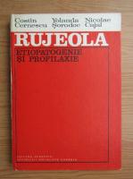 Anticariat: Costin Cernescu - Rujeola. Etiopatogenie si profilaxie