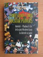Dan Silviu Boerescu - Confesiunile unui bucatar pervers