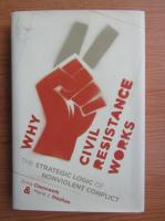 Erica Chenoweth - Wjy civil resistance works