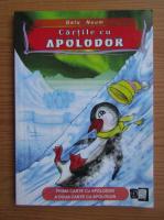 Gelu Naum - Cartile cu Apolodor