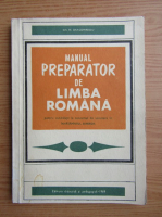 Anticariat: Gh. N. Dragomirescu - Manual preparator de limba romana