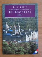 Anticariat: Guide Real Monasterio de San Lorenzo de El Escorial