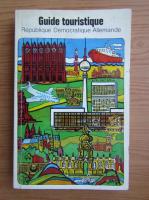 Anticariat: Guide touristique. Republique Democratique Allemande
