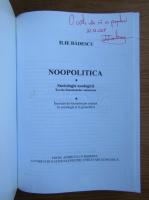 Ilie Badescu - Neopolitica. Sociologie noologica. Teoria fenomenelor asincrone (cu autograful autorului)